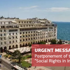 "URGENT MESSAGE! POSTPONEMENT OF 2020 THESSALONIKI INTERNATIONAL LAW SUMMER COURSE ON ""SOCIAL RIGHTS: FROM THEORY TO PRACTICE"""